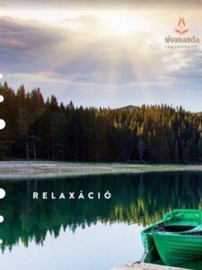 SIVÁNANDA RELAXÁCIÓ MP3 - Sivananda jógaközpont hanganyag