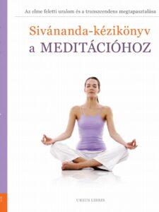 Sivánanda Kézikönyv a meditációhoz